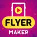 Flyer Maker, Poster Maker With Video MOD
